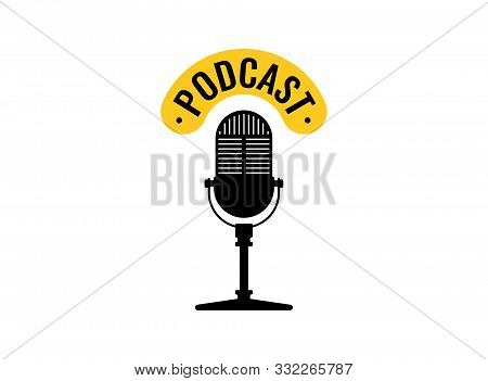 Studio Table Vintage Retro Microphone Podcast Emblem. Live Broadcast Webcast Audio Record Symbol. Ra