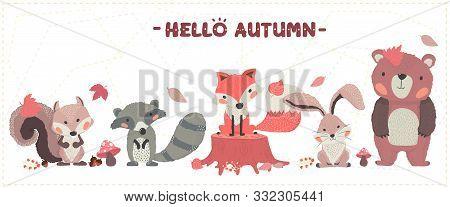 Cute Animal Woodland Happy Autumn Fox, Beaver, Squirrel, Rabbit And Bear Set Idea For Banner And Pri