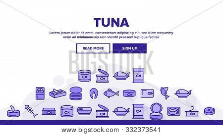 Tuna, Fish Products Vector Linear Icons Set. Raw, Cooked And Canned Tuna Outline Symbols Pack. Fresh