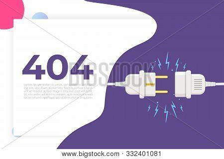 Disconnect Plug, 404 Error, Page Not Found. Vector Illustration Flat Design.