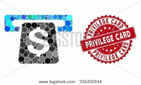 Mosaic Atm And Rubber Stamp Seal With Privilege Card Text. Mosaic Vector Is Designed With Atm Icon A