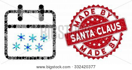 Mosaic Winter Day And Grunge Stamp Seal With Made By Santa Claus Phrase. Mosaic Vector Is Created Wi