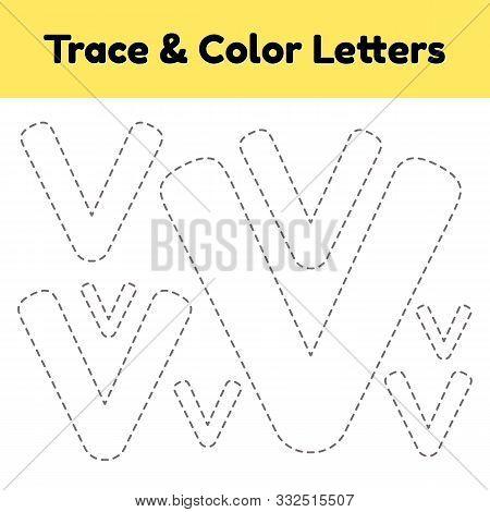 Trace Line Letter For Kindergarten And Preshool Kids. Write And Color V. Vector Illustration.