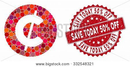 Mosaic Cent Coin And Corroded Stamp Seal With Save Today 50 Percent Off Phrase. Mosaic Vector Is Cre