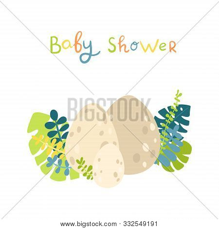Flat Cartoon Style Dinosauts Eggs With Tropical Leaves. Vector Illustration For Card Or Poster, Chil