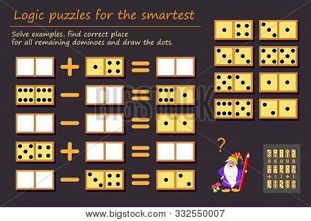 Logic Puzzle Game For Children And Adults. Solve Examples, Find Correct Place For All Remaining Domi
