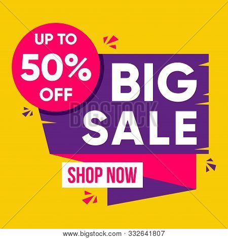 Sale Banner Template Design, Big Sale Special Up To 50% Off. Super Sale, End Of Season Special Offer