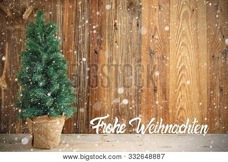Christmas Tree, Snow, Frohe Weihnachten Means Merry Chirstmas