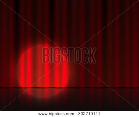 Realistic Theater Stage. Red Velvet Curtains And Spotlight Illumination. Circus Or Cinema Drape. Vec