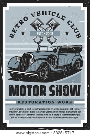 Retro Vehicle Club, Vintage Old Cars Restoration Auto Service Center Grunge Poster. Vector Rarity Tr