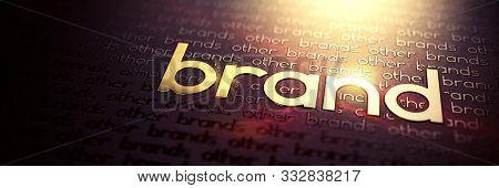 Brand - Macro Photo Of Gold Slogan. Golden Word Brand Embossed On Dark Paper. Great Business Concept