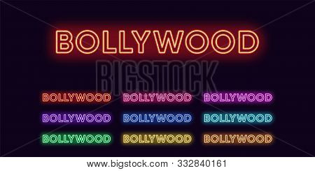 Neon Bollywood Name, Indian Cinema Industry. Set Of Glowing Neon Text Bollywood. Isolated Digital Co