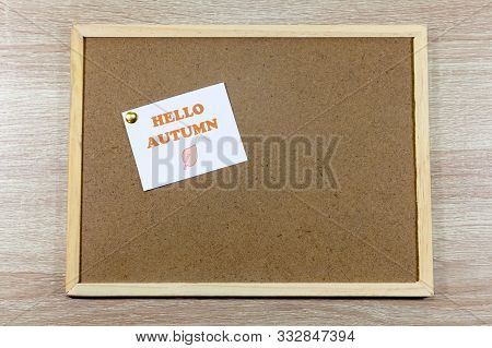 Noticeboard With A Pinned Message Hello Autumn