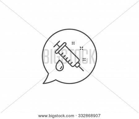 Medical Syringe Line Icon. Chat Bubble Design. Medicine Vaccine Sign. Pharmacy Medication Symbol. Ou