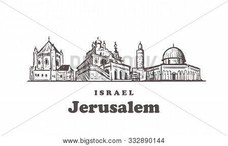 Jerusalem Sketch Skyline. Jerusalem, Israel Hand Drawn Vector Illustration.