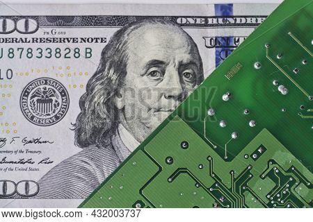 Us Dollar Banknote And Printed Circuit Board. Electronic Board And 100 Us Dollar Bill. Dollar Bill I