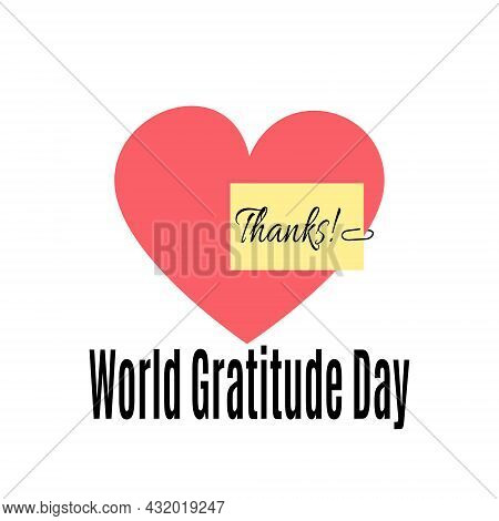 World Gratitude Day, Idea For A Poster Or Thank You Card Vector Illustration