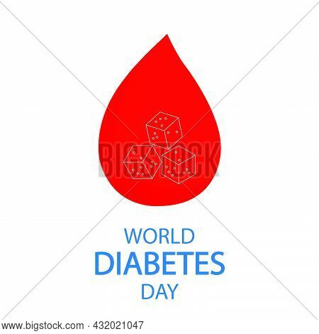 A Drop Of Blood With Lumps Of Sugar For World Diabetes Day, Vector Art Illustration.