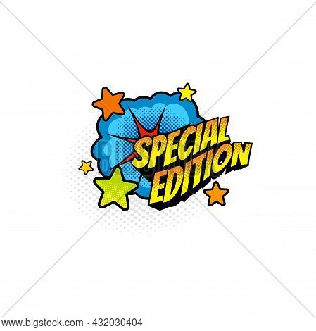 Dotted Halftone Sticker Boom Bang Burst Explosion, Comic Book Special Edition Label. Vector Limited