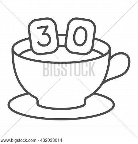 Cup Of Coffee On Saucer And Number 30 Thin Line Icon, Anniversary Concept, Thirty In Mug Vector Sign