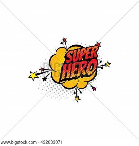 Super Hero Comics Half Tone Bubble Vector Icon. Cartoon Pop Art Boom Bang Retro Sound Cloud Blast Ex