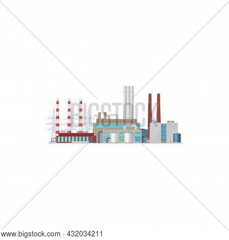 Plant, Energy And Power Factory Industry, Vector Electric Station Towers. Power Plant Icon, Nuclear,