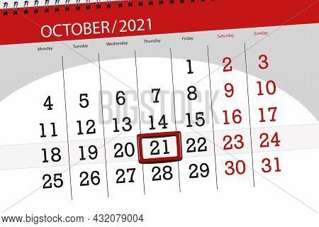 Calendar Planner For The Month October 2021, Deadline Day, 21, Thursday.