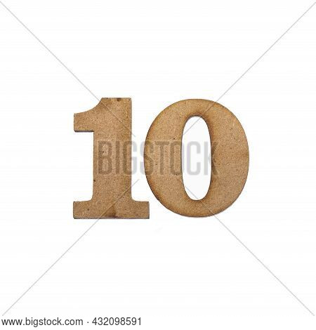 Number Ten, 10 - Piece Of Wood Isolated On White Background