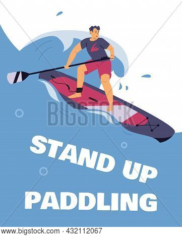Stand Up Paddling Or Surfing Banner Or Poster Template Flat Vector Illustration.