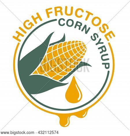 High Fructose Corn Syrup Sweetener Pictogram For Labeling - Ear Of Corn And Drop Of Food Additive -
