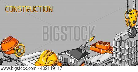 Background Design With Housing Construction Items. Industrial Repair Or Building Symbols.