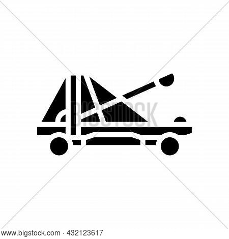 Catapult Weapon Ancient Rome Glyph Icon Vector. Catapult Weapon Ancient Rome Sign. Isolated Contour