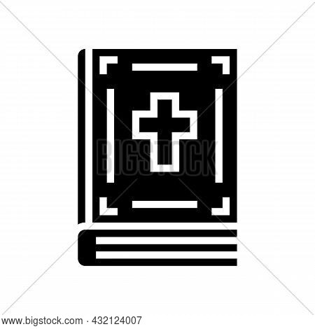 Bible Christianity Book Glyph Icon Vector. Bible Christianity Book Sign. Isolated Contour Symbol Bla