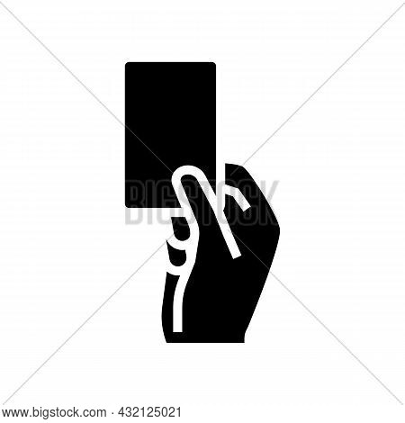 Red Card From Arbitrator Glyph Icon Vector. Red Card From Arbitrator Sign. Isolated Contour Symbol B