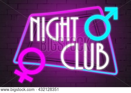 The Neon Sign With The Inscription Nightclub.