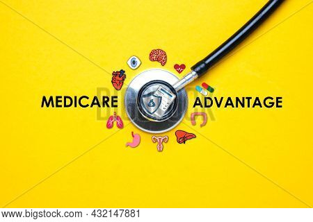A Picture Of Stethoscope With Human Organ Illustration And Medicare Advantage Word. Medicare Advanta