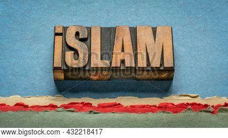 islam word abstract in vintage letterpress wood type, monotheistic religion