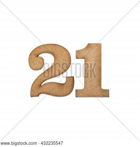 Number Twenty One, 21 - Piece Of Wood Isolated On White Background
