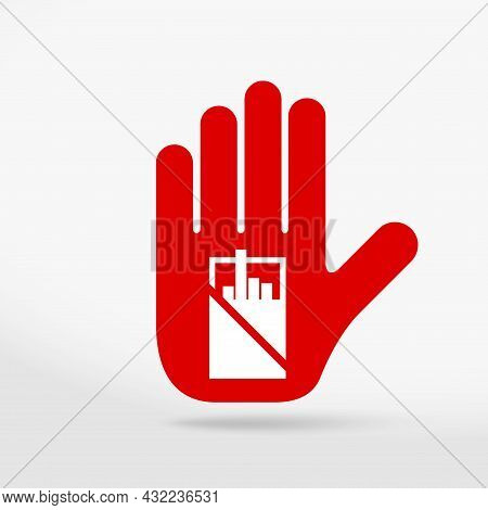 Tobacco Prohibition Sign. Stop Hand Icon. No Symbol, Halt Gesture, Prohibited Symbol Isolated On Whi