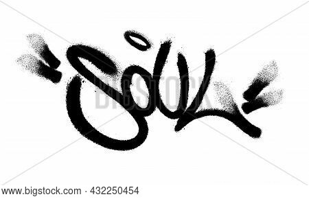 Sprayed Soul Font Graffiti With Overspray In Black Over White. Vector Illustration.