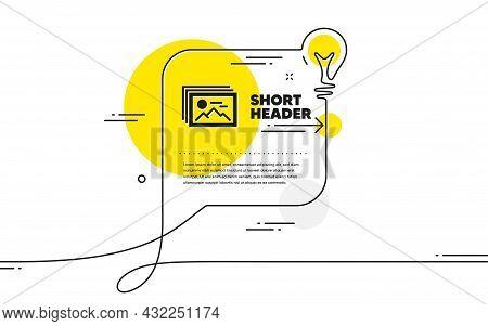 Image Gallery Simple Icon. Continuous Line Idea Chat Bubble Banner. Photo Thumbnail Sign. Album Pict