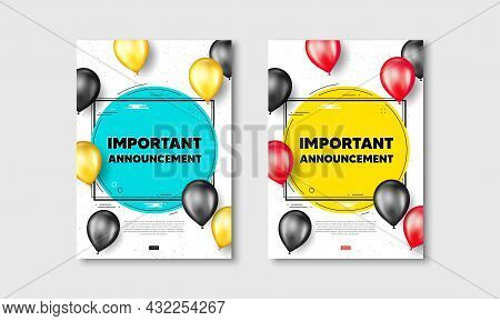 Important Announcement Text. Flyer Posters With Realistic Balloons Cover. Special Offer Sign. Advert