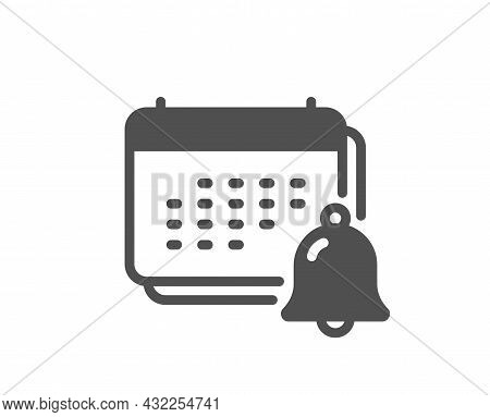 Notification Bell Icon. Calendar Sign. Event Reminder Symbol. Classic Flat Style. Quality Design Ele