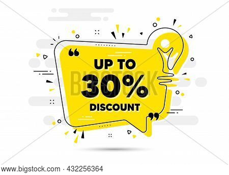 Up To 30 Percent Discount. Yellow Idea Chat Bubble Background. Sale Offer Price Sign. Special Offer