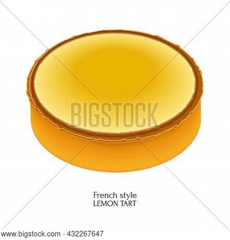French Dessert Lemon Tart. Colorful Cartoon Style Illustration For Cafe, Bakery, Restaurant Menu Or