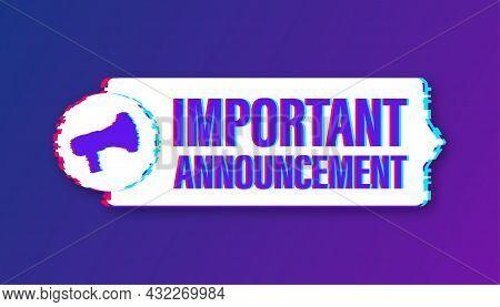 Megaphone With Important Announcement. Glitch Icon. Megaphone Banner. Web Design. Vector Stock Illus