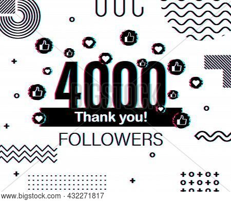 Thank You 4000 Followers Numbers. Glitch Style Banner. Congratulating Multicolored Thanks Image For