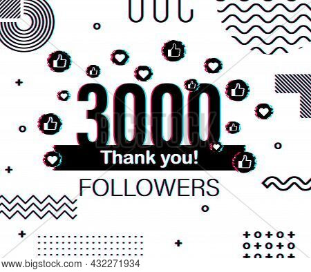 Thank You 3000 Followers Numbers. Glitch Style Banner. Congratulating Multicolored Thanks Image For