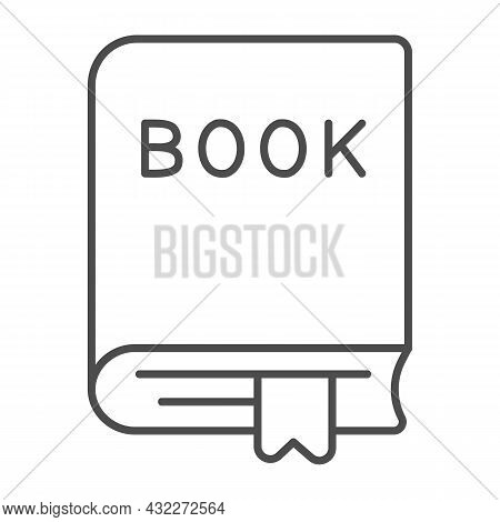 Closed Thick Book With A Ribbon Bookmark Thin Line Icon, Education Concept, Textbook Vector Sign On