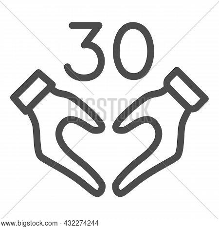 Hands In Heart Shape And Number 30 Line Icon, Dating And Relationship Concept, Thirty Vector Sign On